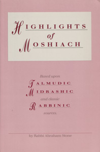 Highlights of Moshiach