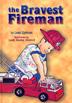 The Bravest Fireman