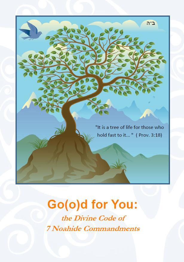 Good For You: The 7 Noahide Commandments
